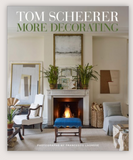 The Book; More Decorating by Tom Scheerer