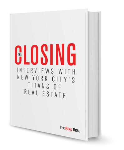 The Closing: Interviews with New York City's Titans of Real Estate