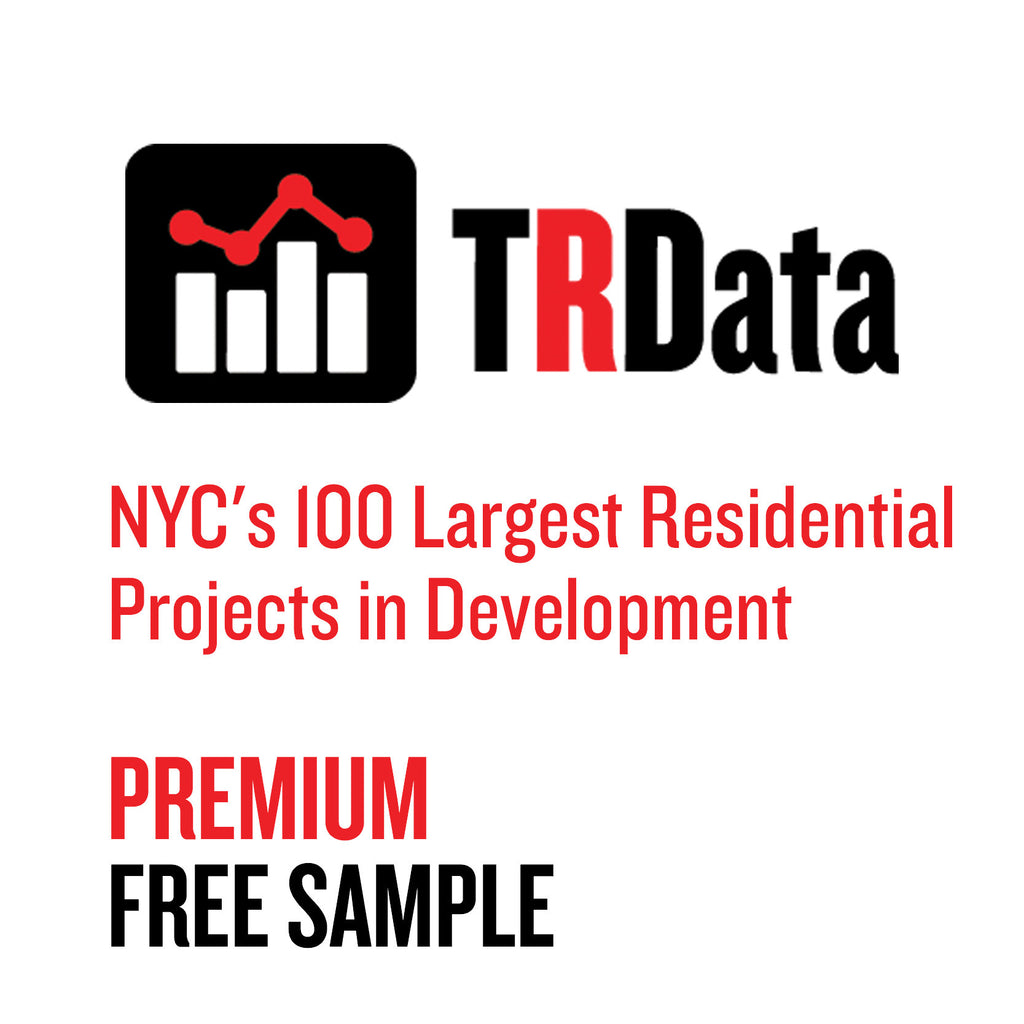 NYC's 100 Largest Residential Projects in Development - PREMIUM Sample