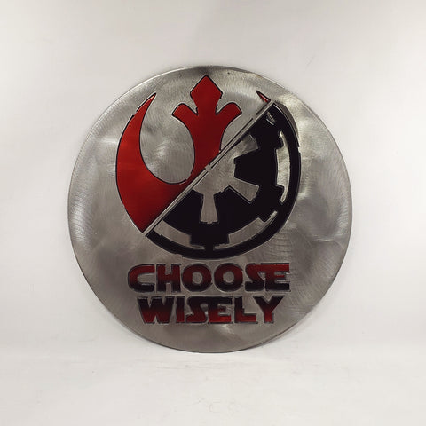 Choose Wisely - Star Wars