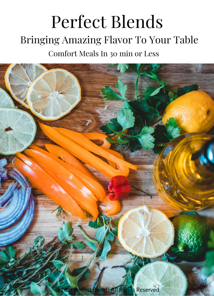 Perfect Blends Comfort Meals in 30 Minutes or Less Ebook