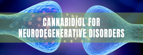 CBD CAN BE USED TO TREAT NEURODEGENERATIVE DISORDERS