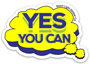 Yes You Can! Sticker