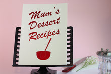 Load image into Gallery viewer, Mum's Dessert Recipe's Book