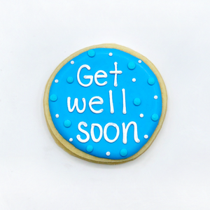 "Custom decorated ""Get Well Soon"" circle sugar cookie by Southern Home Bakery in Orlando, Florida"