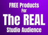 Free Products For Audience Members (The Real TV Show)