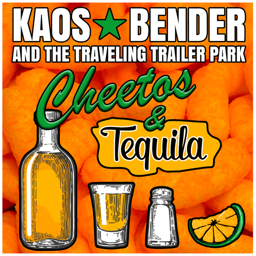Cheetos & Tequila (digital download)