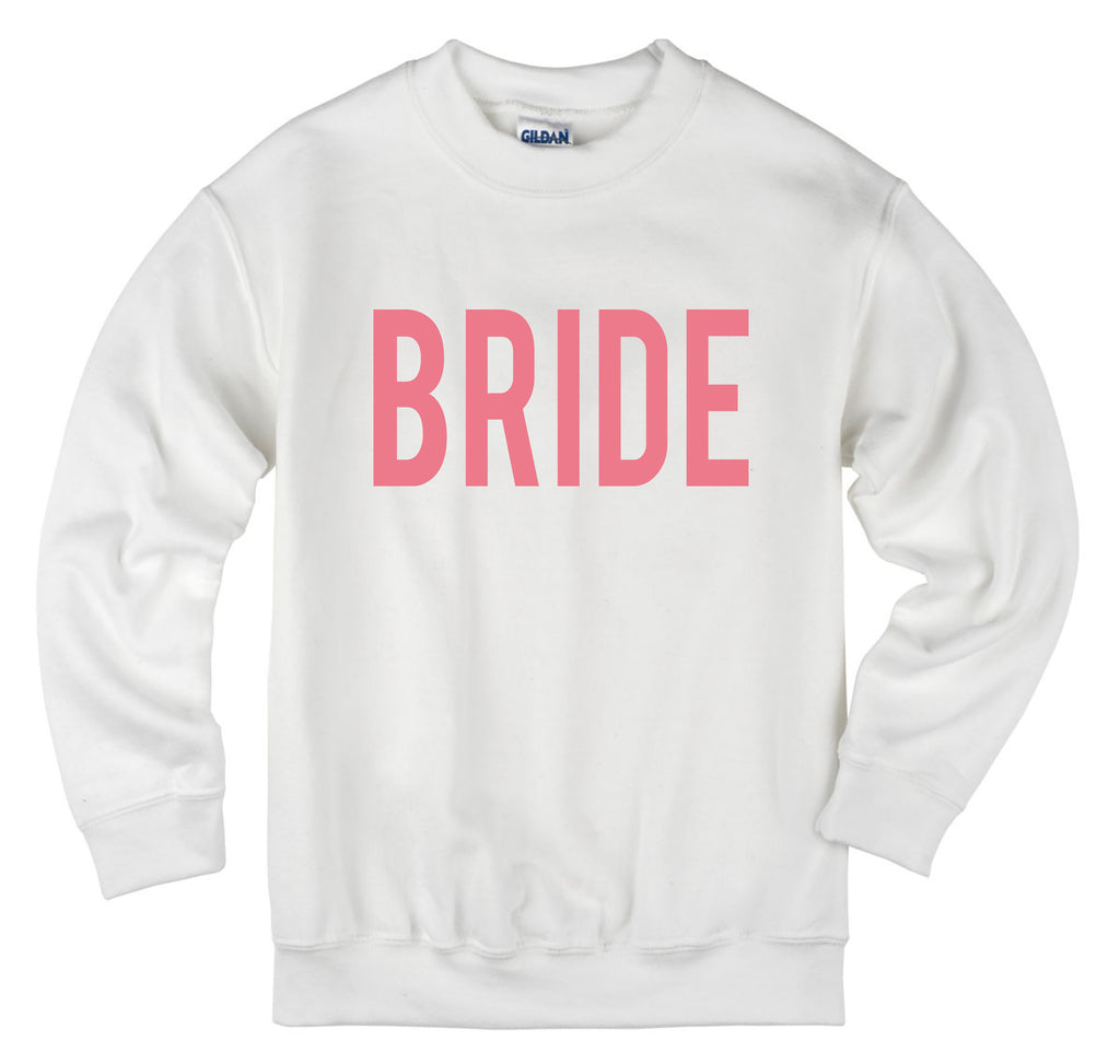 Bride Shirt Bachelorette Sweatshirt