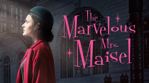 The Marvelous Mrs Maisel