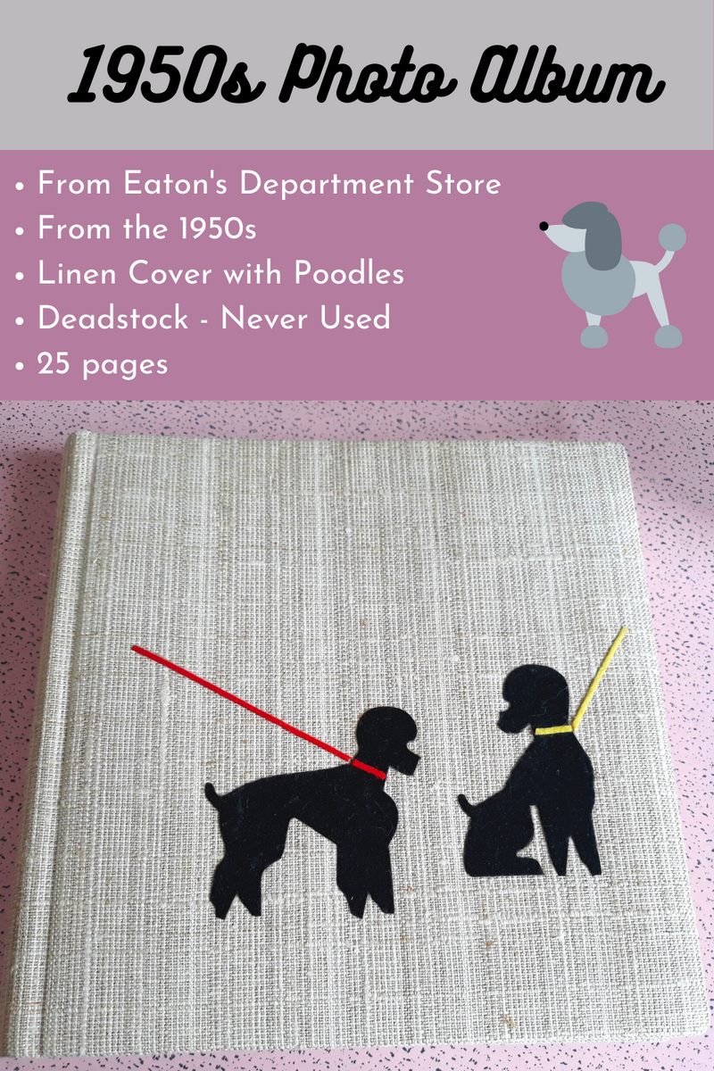 1950s Photo Book - Deadstock Linen with Poodles - NEVER USED, from Eatons RARE