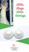 Large 1960s White Pearl and Lucite Clip-on Earrings - Ideal for a Vintage Themed Wedding