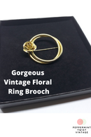 Gorgeous Vintage Floral Ring Brooch - Great for Valentine's Day or Mother's Day