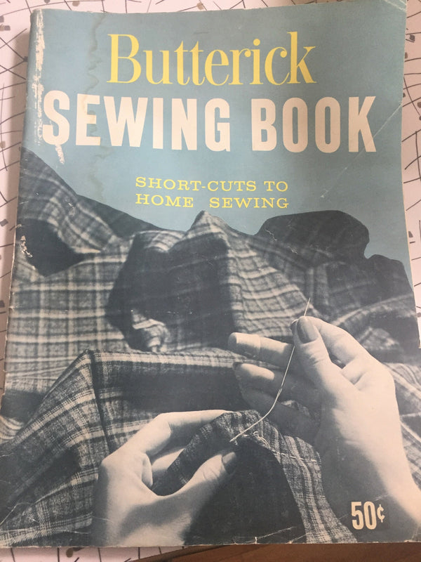 Butterick Sewing Book, 1959, Short-Cuts to Home Sewing