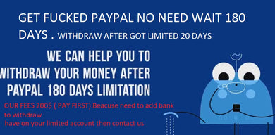 LIMITED PAYPAL MONEY WITHDRAW SERVICE BEFORE 180 DAYS