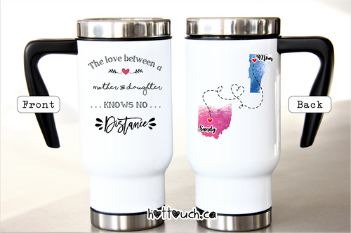 Long Distance Travel Mug,Move away from Mom,Mom mug,Long Distance gift for Mom,Mom Daughter Gift LD-MO-05