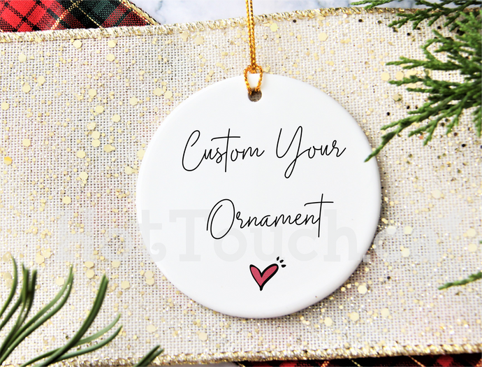 Custom your ornament