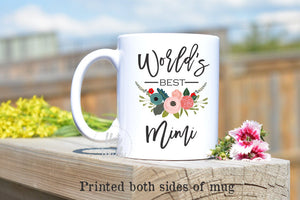 Worlds Best Mimi,Mimi Mug,Gift for Mimi,Mimi Coffee Mug,Grandma Mug,Grandma Gift,Nana Mug,Best Mimi Ever,Nana Gift,Worlds best,Mug FM-GM-006