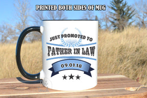 father mug,father in law mug,just promoted to father in law mug,father in law gift,mug for dad,father in law,wedding gift idea,mug WD-DA-001
