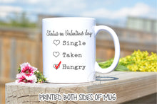 Load image into Gallery viewer, Funny Valentines Gift,Funny Valentines Mug,Valentines quote,Valentines Day Mug,Valentines gift for him,Valentines gift for her,mug VL-FY-001