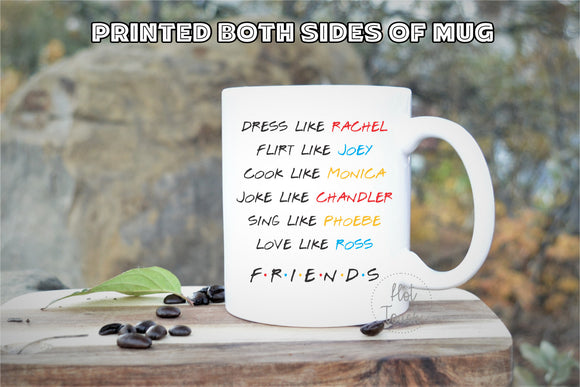 Friends TV show mug,Friends Fan gift,Friends TV Gift,TV Show Mug,Friends Mug,Coffee Mug,Monica Rachel,Ross Joey,Phoebe Chandler,mug Tv-fr-01