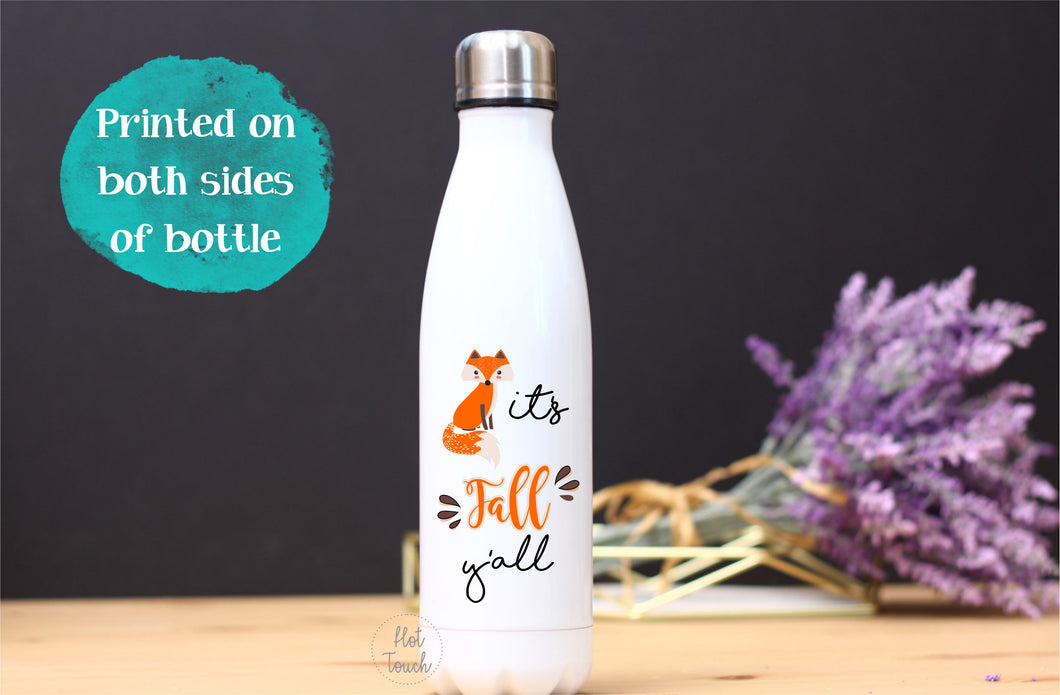 It's fall y'all,it's fall y'all water bottle,Happy Fall y'all,fox design,fall fox,Fall design,Happy Fall bottle,Happy Fall coffee FL-FL-001
