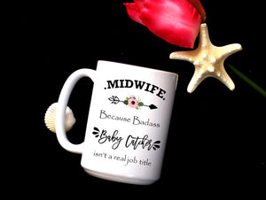 Midwife because badass baby catcher isn't a real job title,funny Midwife gift,Doula gift,Midwife coffee mug,Doula mug,Midwife,mugs OC-MW-007