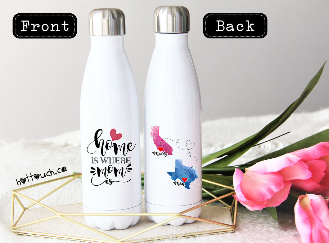 Long Distance Mom Gift,Swell style bottle,Home is where Mom is,Mom,Mom Christmas Gift,Custom Swell bottle,Mothers Day Gift,Mom  LD-MO-05