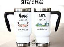 Load image into Gallery viewer, Set of Two Travel Mugs 17oz Plastic Interior for Grandparents, Nana Papa, Pregnancy Baby Reveal gifts FM-GG-04