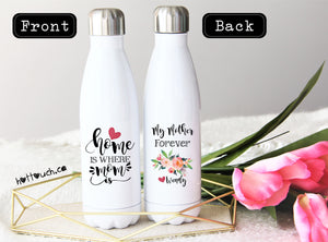 Home is where mom is,Mom Gift,Swell style bottle,Mom Custom bottle,Mom Christmas Gift,Custom Swell bottle,Mothers Day Gift,Mom  FM-MO-08