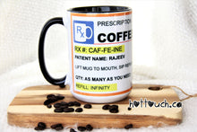 Load image into Gallery viewer, Personalized Coffee Mug,Coffee Lovers Mug,Coffee Mug,Coffee Prescription,Coffee Prescription,Gift for Coffee lover,Funny Coffee Mug CF-PR-1
