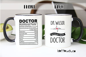 Funny Doctor mug,Graduation gift,Doctor Nutrition fact mug,World's best doctor,Thank you Doctor Gift,Doctor gift,Doctor Coffee Mug OC-DC-7