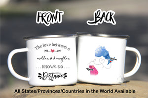 Mother daughter mug,Long Distance mug for Mom,Mother's Day Mug,Mother's Day gift,Enamel mug,Moving away from Mom,Camper mug mom,mug LD-MD-7