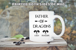 Father of Dragons,Fathers Day gift,Dad of Dragons,Dad Coffee mug,Father of Dragons gift,Mother of Dragon mug,Dragon mugs,Hubby gift FM-DA-19