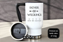 Load image into Gallery viewer, Father of wildlings Travel mug,Wildlings mug,Dad Coffee mug,Fathers Day gift idea,Dad Christmas mug,TV show dad,wildling dad,father FM-DA-16