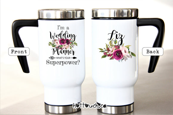Insulated Travel Mug 17oz for Wedding Planner Coordinator, Wedding Manager - Superpower WD-WP-1