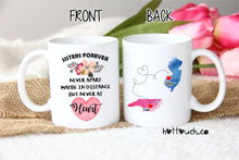 Load image into Gallery viewer, Gift for sister,Sisters forever,Long distance mug,long distance mug for sister,long distance gift,Sister Mug,Moving away from sister LD-SS-1