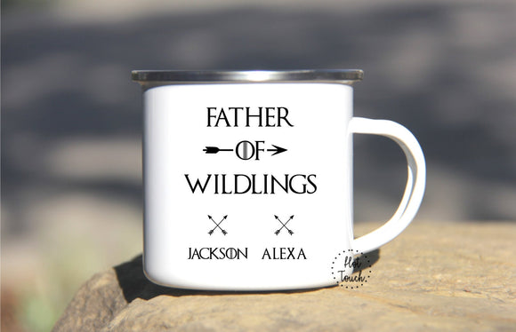 Father's Day mug,Camper mug for Dad,Father of Wildlings Camping mug,Funny wildlings mug,thrones,Fathers Day gift,camper dad gift FM-DA-16