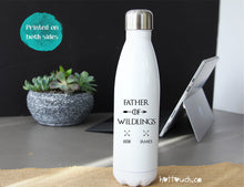 Load image into Gallery viewer, Father of Wildlings bottle,Gift for Father of Wildling,Got wildlings,wildlings thrones gift,Father's Day gift,Got dad gift,dad gift FM-DA-16