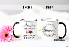 Load image into Gallery viewer, OB Nurse gift,Awesome OB Nurse at your cervix,Ob Nurse mug,obstetrics nurse,Obsterics nurse at your cervix,Baby delivery nurse mug OC-Ob-001