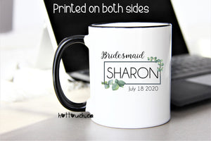 Bridesmaid mug,Maid of Honour mug,Bridesmaid gift,Bridesmaid Proposal mug,Eucalyptus mug,Eucalyptus Bridesmaid mug,Patron of Honor WD-BM-012