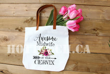 Load image into Gallery viewer, Midwife Gift,Midwife bag,Midwife Tote bag,Funny Midwife gift,Awesome Midwife,Cervix,Sarcasm midwife gift,Midwife graduation gift OC-MW-1