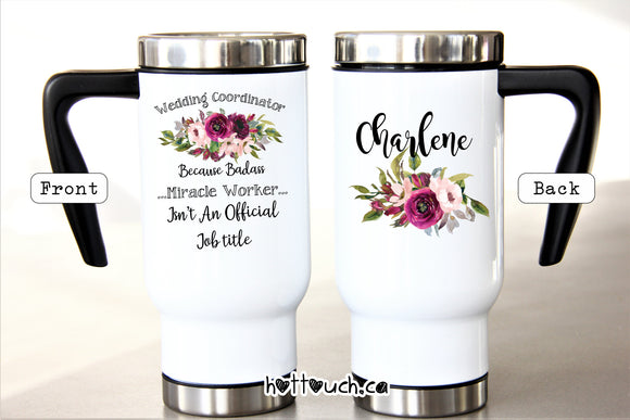 Wedding coordinator gift,Wedding coordinator mug,Badass Miracle worker isn't a job title WD-WC-1