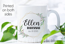Load image into Gallery viewer, Bridesmaid mug,Maid of Honour mug,Bridesmaid gift,Bridesmaid Proposal mug,Eucalyptus mug,Eucalyptus Bridesmaid mug,Patron of Honor WD-BM-012