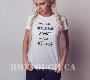 Realtor Tshirt,Funny tshirt for Realtors,Realtor gift,Will give Estate advice for taco,Taco tshirt,I sell houses,real estate gift OC-RT-1