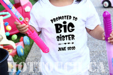 Load image into Gallery viewer, Promoted to big sister tshirt,Pregnancy announcement,baby reveal,baby announcement tshirt,future big sister,Toddler tshirts,baby tee FM-BR-2