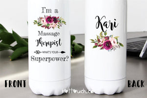Therapist gift,Therapist water bottle,I'm a Therapist what's your superpower,Funny Therapist gift idea,Personalized Therapist gift OC-TP-2