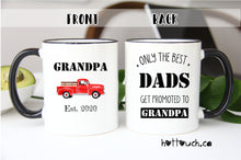 Load image into Gallery viewer, Grandpa mug,Pregnancy Announcement Gift,Gift for Grandpa,Baby Reveal gift,Grandpa gift,Only the best dads get promoted to Grandpa FM-GP-4