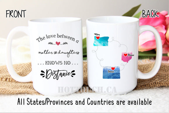Long distance Mother and daughters mug,Moving away from Mom,Mothers Day mug,gift for Mom,The love between a mother and daughters Ld-MD-09