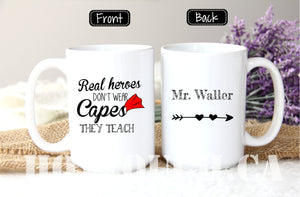 Teacher funny coffee mug, Real heros don't wear capes they teach, Mug for teachers, Teacher appreciation gift OC-TC-10