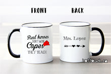 Load image into Gallery viewer, Teacher funny coffee mug, Real heros don't wear capes they teach, Mug for teachers, Teacher appreciation gift OC-TC-10
